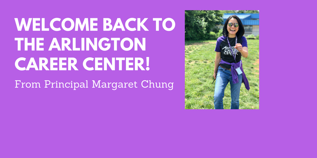 Welcome Back to the Arlington Career Center!