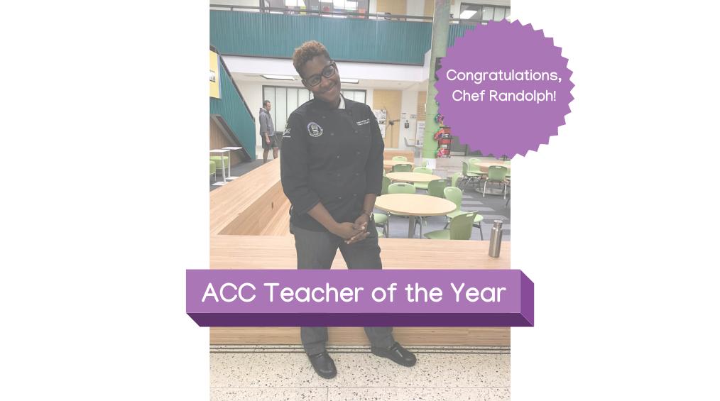 ACC Teacher of the Year: Chef Renee Randolph